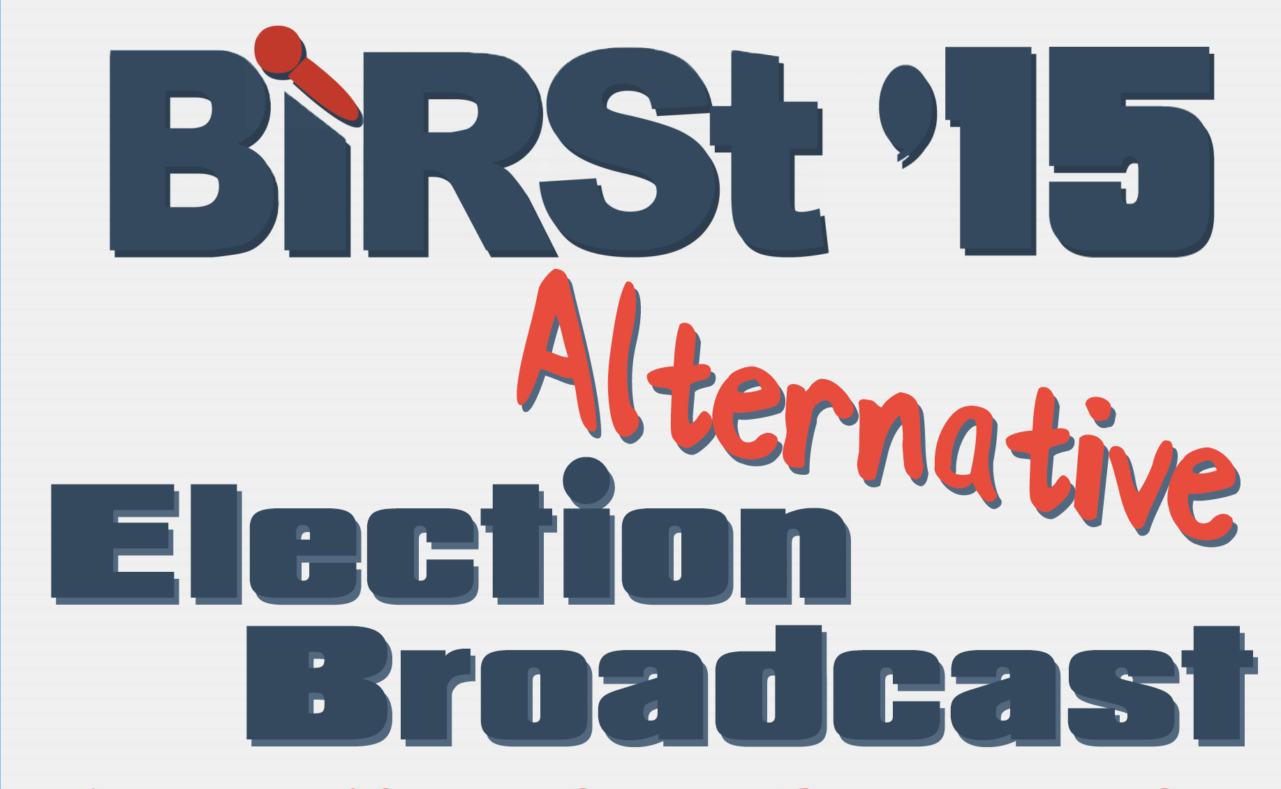 BIRSt Alternative Election 2015