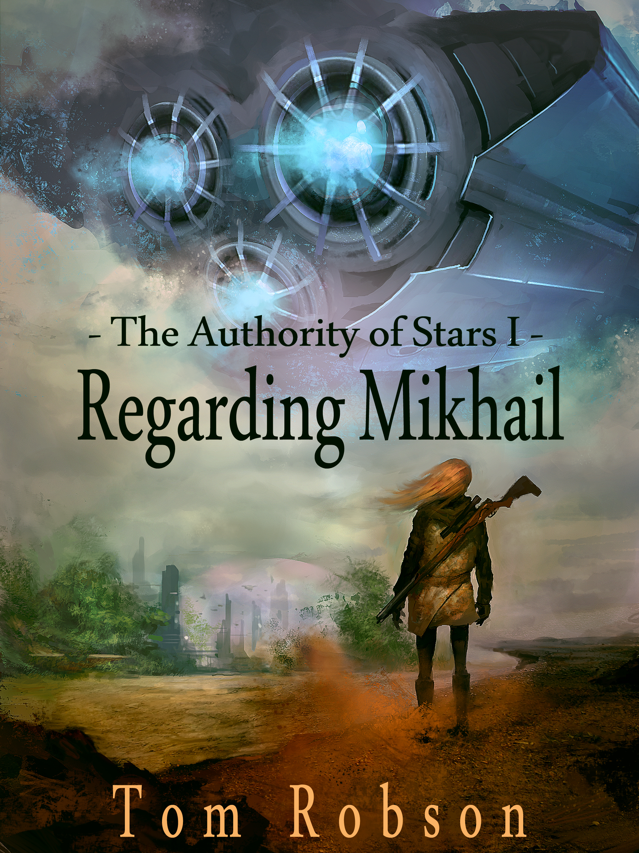 The Authority of Stars I - Regarding Mikhail